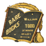 Carved, Black-painted, and Gilt 'RARE BOOKS WILLIAM TODD' Trade Sign, America, late 19th century (Lot 219, Estimate $1,000-1,500)